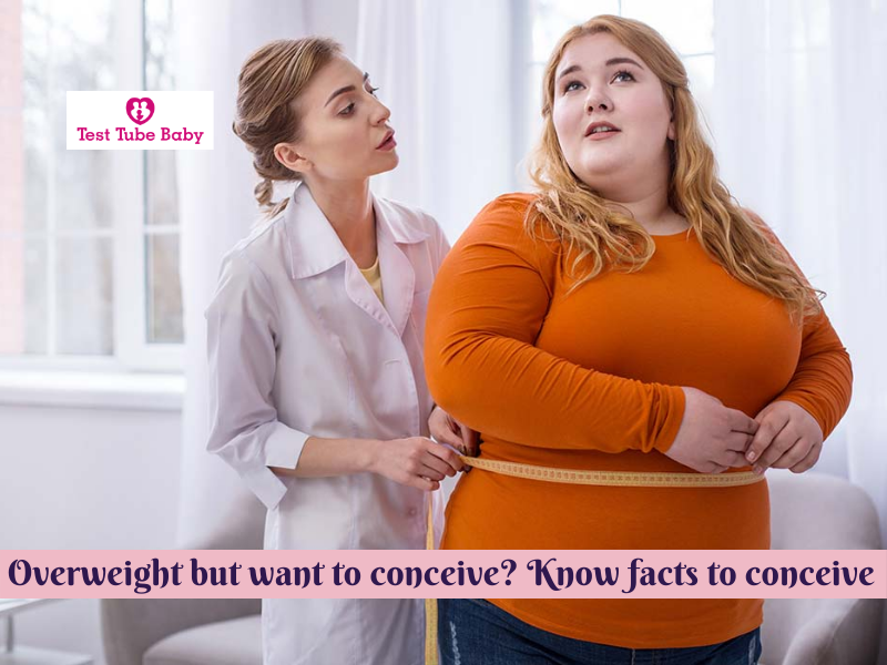 Overweight but want to conceive? Know facts to conceive